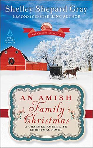 9780062743275: An Amish Family Christmas: A Charmed Amish Life Christmas Novel