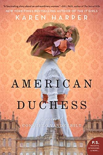 9780062748331: American Duchess: A Novel of Consuelo Vanderbilt