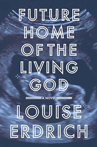 9780062748775: Future Home of the Living God: A Novel