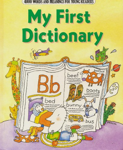 9780062750013: My First Dictionary: 4000 Words and Meanings for Young Readers