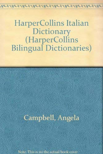 9780062755063: Harper Collins Italian Dictionary Italian-English-English-Italian (Harpercollins Bilingual Dictionaries)