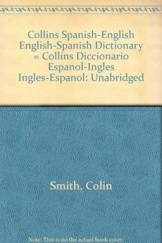9780062755223: Collins Spanish-English English-Spanish Dictionary = Collins Diccionario Espanol-Ingles Ingles-Espanol: Unabridged
