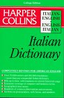 9780062765086: Harper Collins Italian Dictionary/Italian-English English-Italian