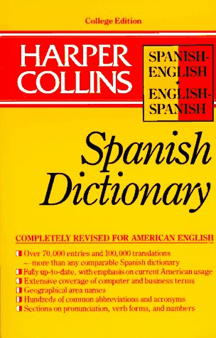 9780062765093: Harper Collins Spanish Dictionary/Spanish-English English-Spanish (HarperCollins Bilingual Dictionaries) (Spanish and English Edition) (English and Spanish Edition)