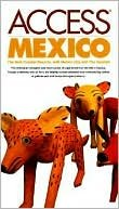 9780062770417: Mexico (Access Guides)