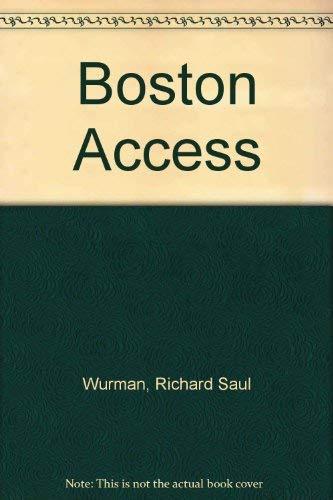 Boston Access: Wurman, Richard Saul