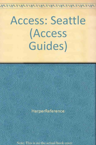 9780062770509: Access: Seattle (Access Guides)