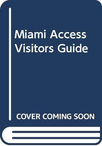 9780062770905: Miami Access Visitors Guide