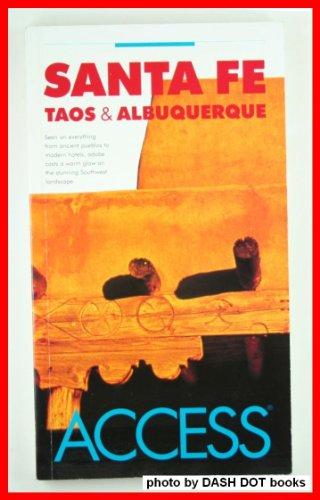 Santa Fe/Taos/Albuquerque Access (Access Guides): Harper Collins Publishers