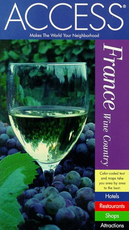 9780062771933: ACCESS France Wine Country (2nd Edition)