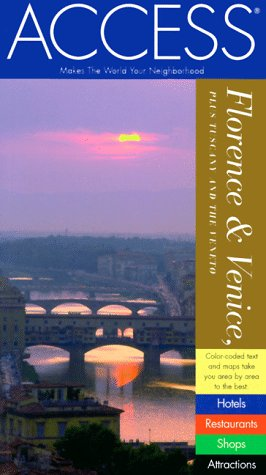 9780062772220: Access Florence Venice: Plus Tuscany and the Veneto (ACCESS FLORENCE VENICE MILAN)