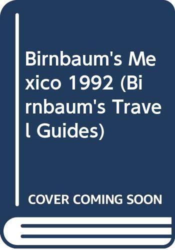 9780062780041: Birnbaum's Mexico 1992 (Birnbaum's Travel Guides)