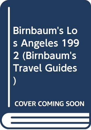 9780062780232: Birnbaum's Los Angeles 1992 (Birnbaum's Travel Guides)