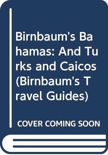 9780062780423: Birnbaum's Bahamas 1993: And Turks and Caicos (Birnbaum's Travel Guides)