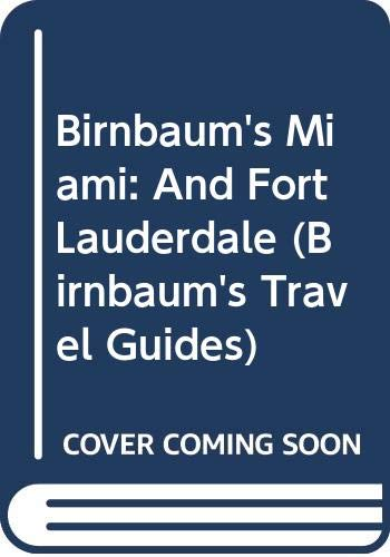 9780062780652: Birnbaum's Miami 1993: And Fort Lauderdale (Birnbaum's Travel Guides)