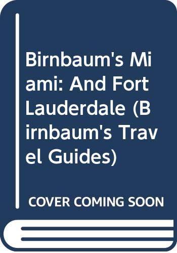 9780062781093: Birnbaum's Miami 1994: And Fort Lauderdale (Birnbaum's Travel Guides)