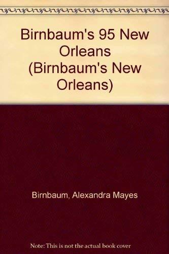 9780062781802: Birnbaum's 95 New Orleans (Birnbaum's New Orleans)