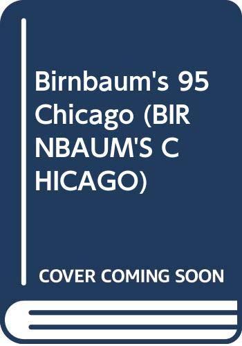 9780062781864: Birnbaum's 95 Chicago (Birnbaum's Chicago)