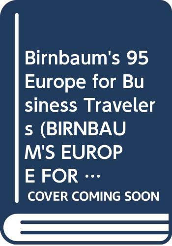 9780062781895: Birnbaum's 95 Europe for Business Travelers (Birnbaum's Europe for Business Travelers)