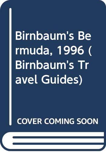 9780062782168: Birnbaum's Bermuda, 1996 (Birnbaum's Travel Guides)