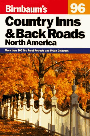 9780062782441: Birnbaum's Country Inns and Backroads, North America (Serial)