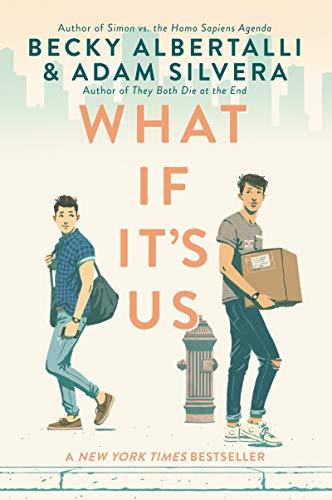 What If It's Us: Albertalli, Becky; Silvera, Adam
