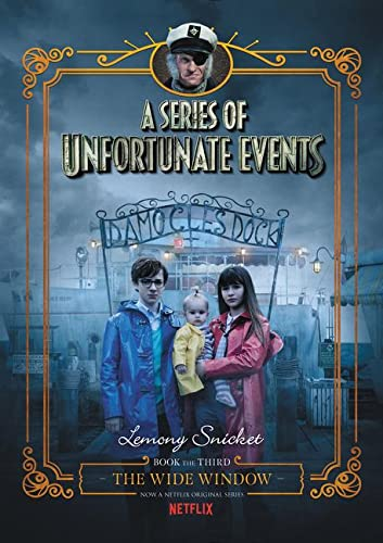 9780062796042: A Series of Unfortunate Events #3: The Wide Window Netflix Tie-In