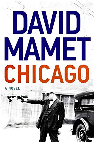 Book Cover: Chicago: A Novel of Prohibition