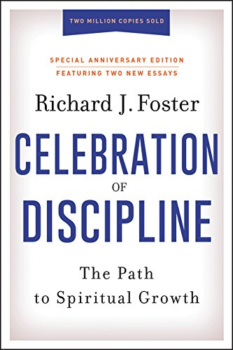 9780062803887: The Celebration Of Discipline, Special Anniversary Edition: The Path To Spiritual Growth