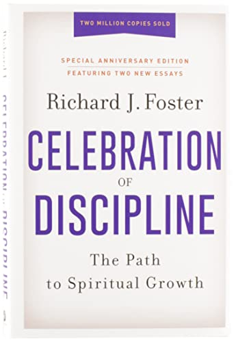 9780062803887: Celebration of Discipline, Special Anniversary Edition: The Path to Spiritual Growth