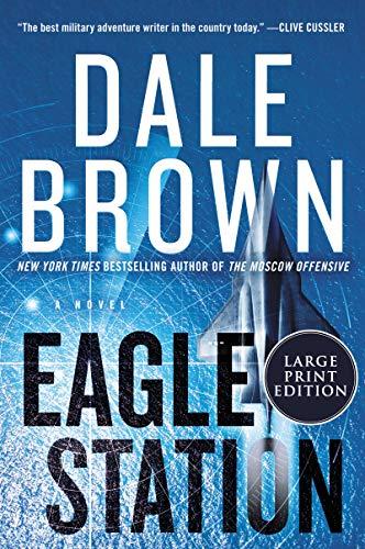 Book Cover: Eagle Station: A Novel