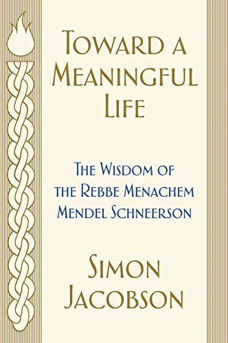 9780062846488: Toward a Meaningful Life: The Wisdom of the Rebbe Menachem Mendel Schneerson