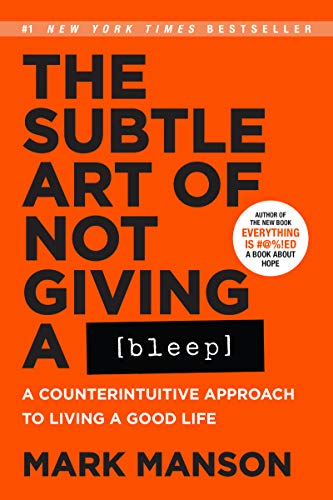 9780062851338: The Subtle Art of Not Giving a Bleep: A Counterintuitive Approach to Living a Good Life