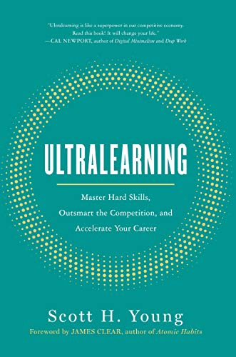 9780062852687: Ultralearning: Master Hard Skills, Outsmart the Competition, and Accelerate Your Career