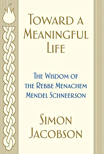 9780062856975: Toward a Meaningful Life: The Wisdom of the Rebbe Menachem Mendel Schneerson
