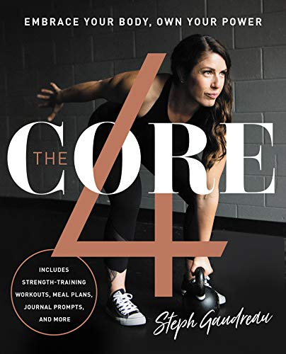 9780062859754: The Core 4: Embrace Your Body, Own Your Power