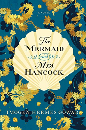 Cover of the book, The Mermaid and Mrs. Hancock.
