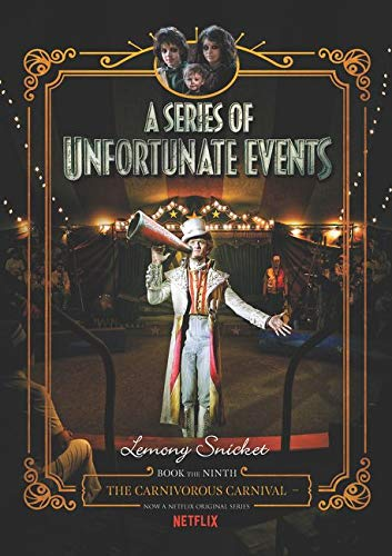 9780062865113: A Series of Unfortunate Events #9: The Carnivorous Carnival Netflix Tie-in
