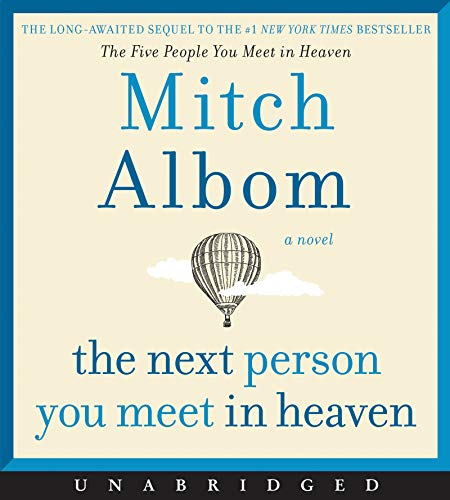 Book Cover: The Next Person You Meet in Heaven CD: The Sequel to The Five People You Meet in Heaven