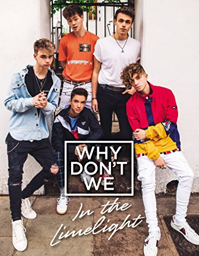 9780062871312: Why Don't We: In the Limelight