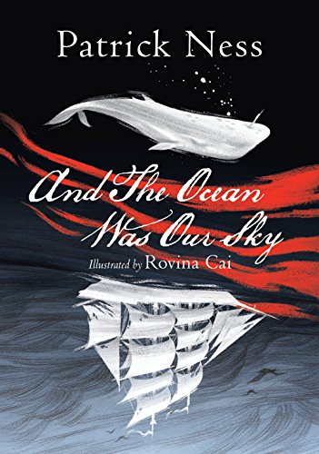 Stock image for And The Ocean Was Our Sky for sale by Better World Books