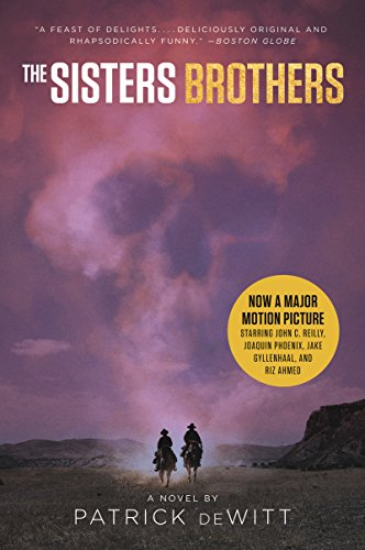 9780062893574: The Sisters Brothers [movie Tie-In]