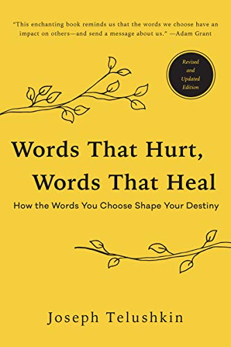 9780062896377: Words That Hurt, Words That Heal, Revised Edition: How the Words You Choose Shape Your Destiny