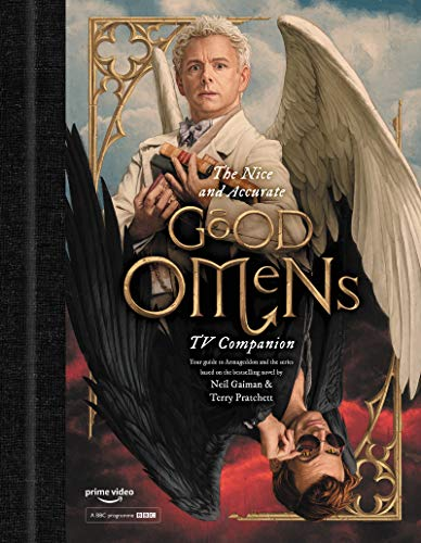9780062898357: The Nice and Accurate Good Omens TV Companion: Your Guide to Armageddon and the Series Based on the Bestselling Novel by Terry Pratchett and Neil Gaiman
