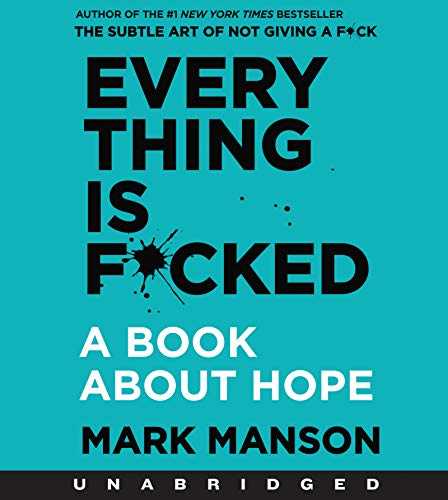 Book Cover: Everything is F*cked CD: A Book About Hope