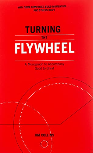 9780062933799: Turning the Flywheel: A Monograph to Accompany Good to Great