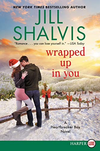 Book Cover: Wrapped Up in You: A Heartbreaker Bay Novel