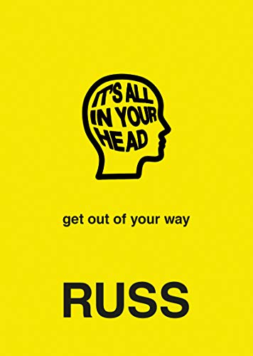 9780062962430: IT'S ALL IN YOUR HEAD: get out of your way