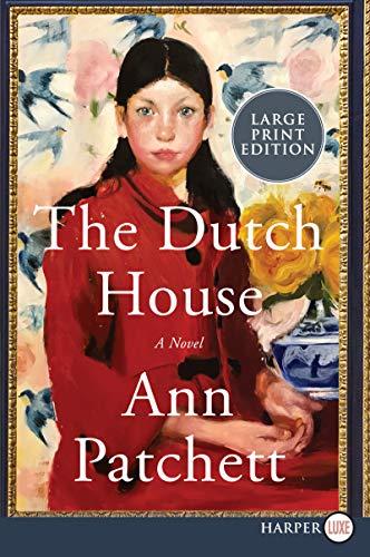 Book Cover: The Dutch House: A Novel