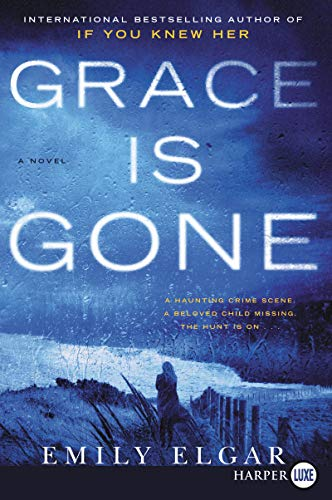 Book Cover: Grace Is Gone: A Novel
